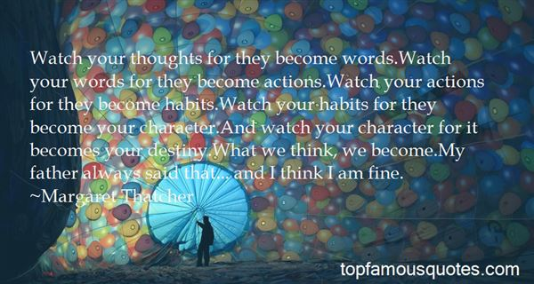 Thoughts Become Actions Quotes: best 3 famous quotes about