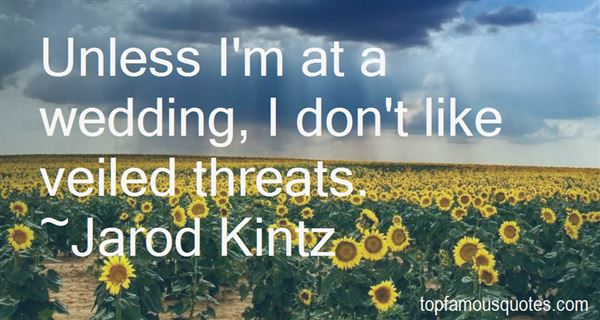 Quotes About Veiled Threats