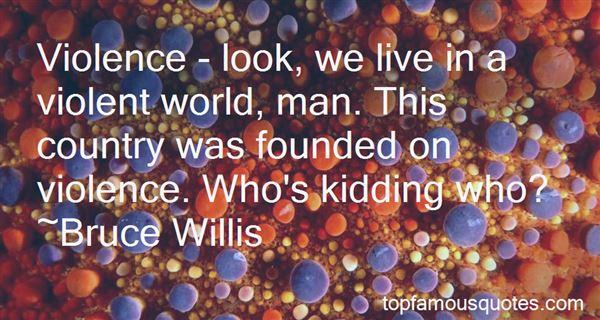Quotes About Violent Man
