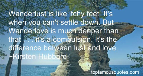 Quotes About Wanderlust And Love