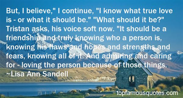 Quotes About What True Love Is