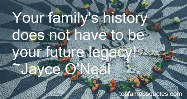 Quotes About Your Family History