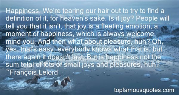 Quotes About A Moment Of Happiness