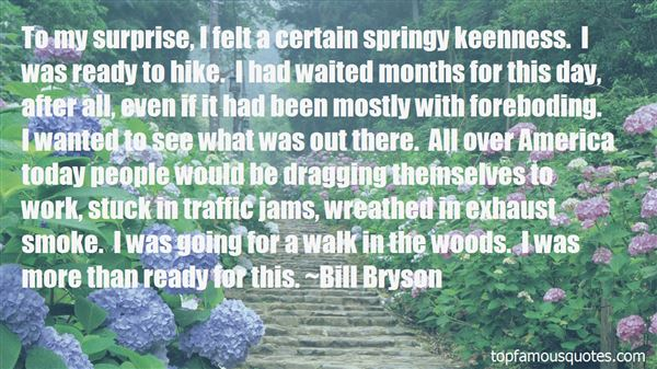 Quotes About A Walk In The Woods