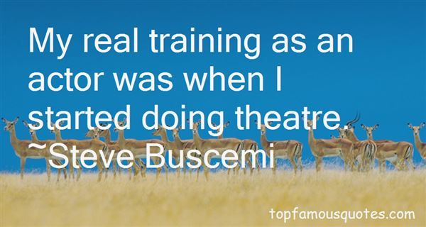 Quotes About Actor Training