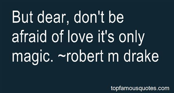 Quotes About Afraid Of Love