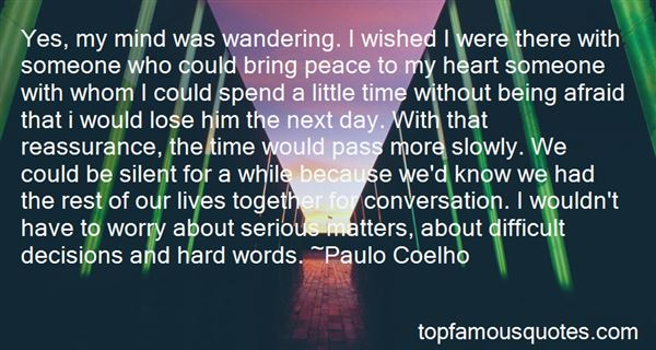 Quotes About Afraid To Lose Someone