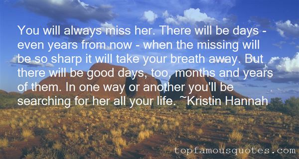 Quotes About Always Missing You