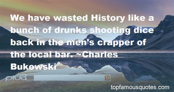 Quotes About Annoying Drunks