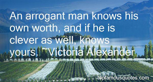 Quotes About Arrogant Man