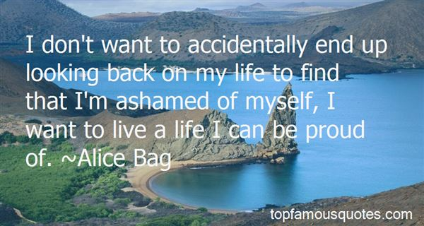 Quotes About Ashamed Of Myself
