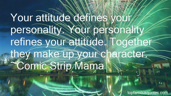Quotes About Attitude And Personality