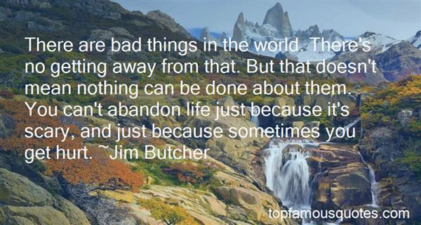 Quotes About Bad Things In The World