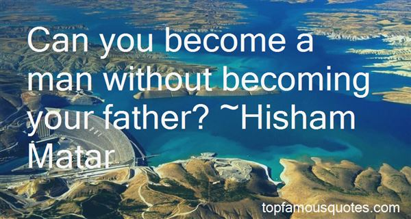 Quotes About Becoming Your Father