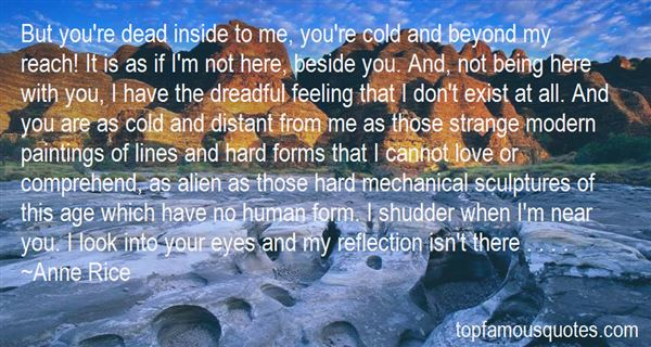 Quotes About Being Cold And Distant