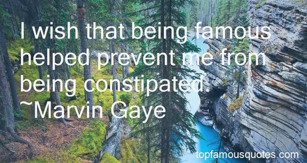 Quotes About Being Constipated