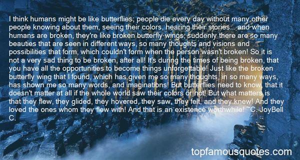 Quotes About Being Like A Butterfly