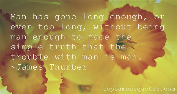 Quotes About Being Man Enough