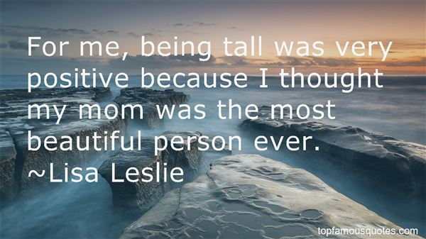 Quotes About Being Tall
