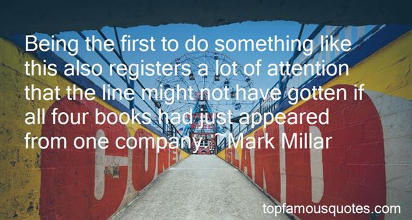 Quotes About Being The First To Do Something