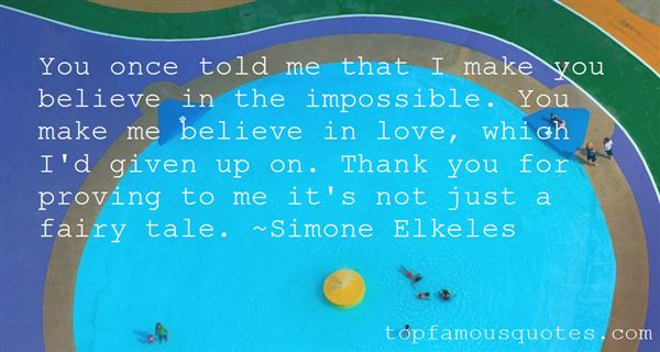 Quotes About Believe In The Impossible