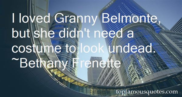 Quotes About Belmonte
