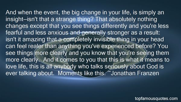 Quotes About Big Changes In Life