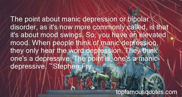 Bipolar Depression Quotes: best 24 famous quotes about ...