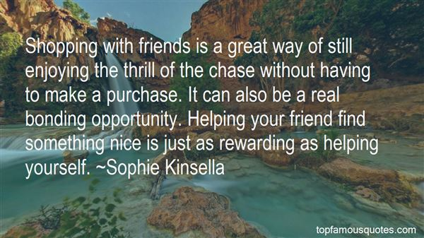 Quotes About Bonding With Friends