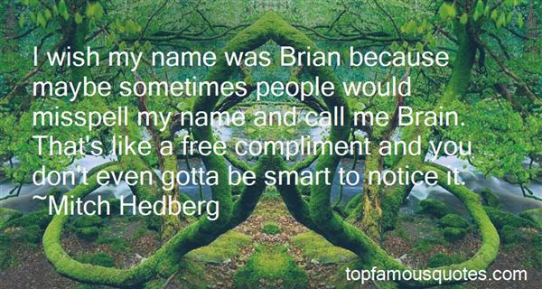 Quotes About Brian May