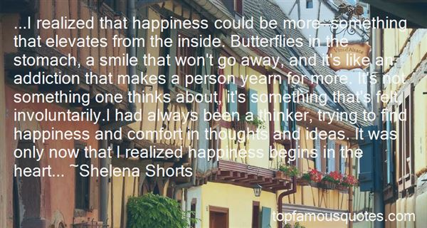 Quotes About Butterflies And Happiness