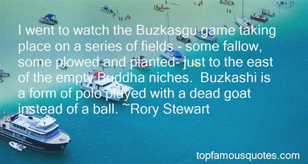 Quotes About Buzkashi