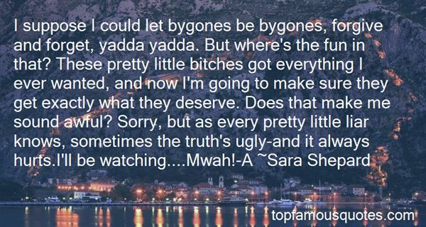 Quotes About Bygones