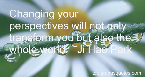 Quotes About Changing Your Perspective