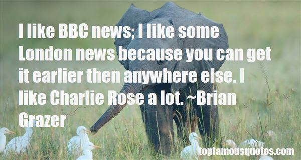 Quotes About Charlie Rose