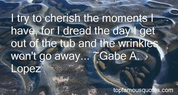 Quotes About Cherish The Moment