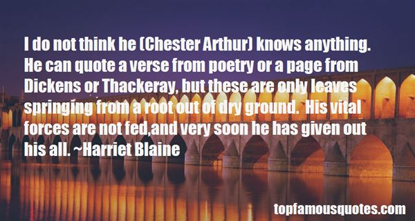 Quotes About Chester Arthur