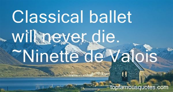 Quotes About Classical Ballet