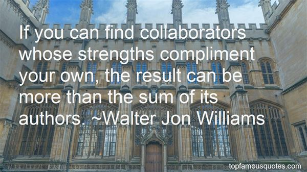 Quotes About Collaborators