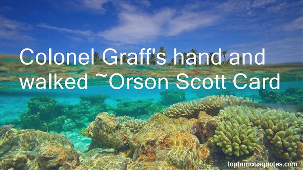 Quotes About Colonel Graff