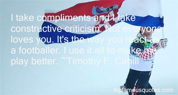 Quotes About Compliments And Criticism