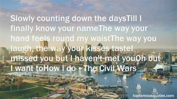 Quotes About Counting Down Days