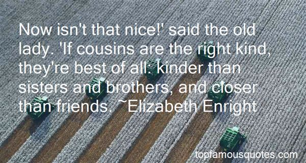 Quotes About Cousins And Sisters