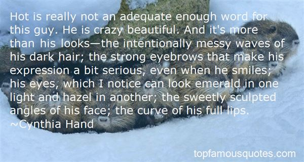 Quotes About Crazy Beautiful