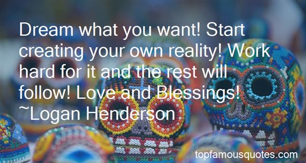 Quotes About Creating Your Own Reality