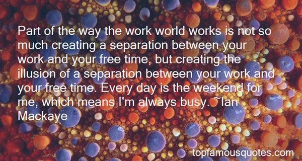 Quotes About Creating Your World