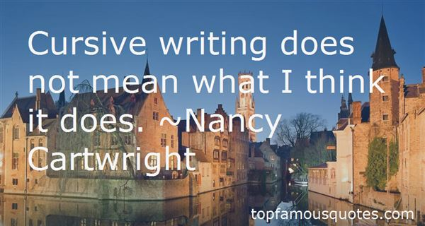 Quotes About Cursive Writing