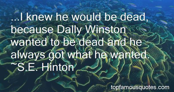 Quotes About Dally Winston