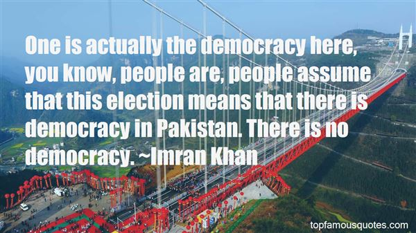 Quotes About Democracy In Pakistan
