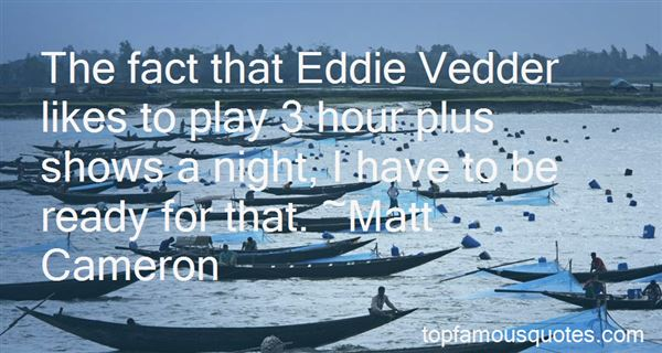 Quotes About Eddie Vedder